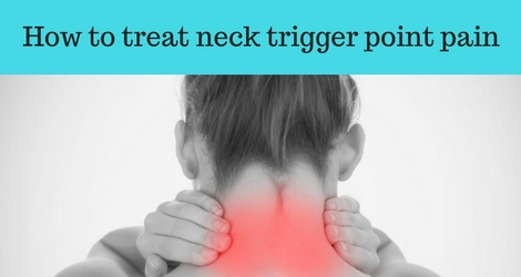 Complete Guide To Treat Your Own Trigger Points In Neck ...