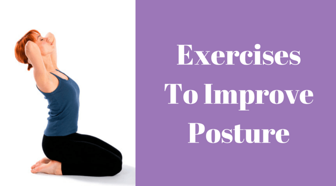 Guide to improving posture with exercise